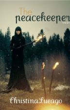 The Peacekeeper by christinalueago