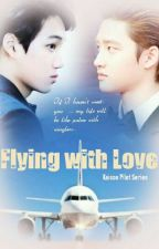 Flying with love [Completed] by Saranghae_Doh