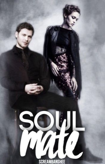 Soulmate | Klaus Mikaelson