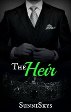 The Heir (18+ Only) - Noblesse Oblige #2 (ON HOLD CUZ COLLEGE) by SunniSkys
