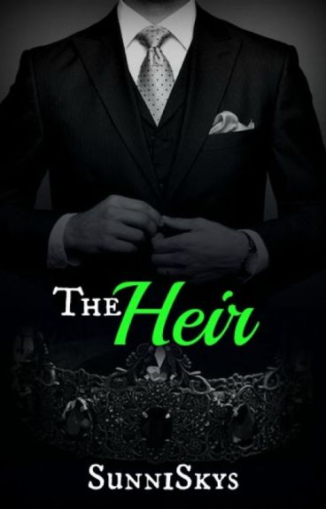 The Heir (18+ Only) - Noblesse Oblige #2 (ON HOLD CUZ COLLEGE)