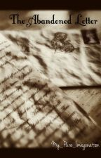 The Abandoned Letter by My_Pure_Imagination