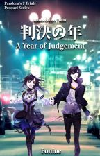 A Year of Judgement by E0nine