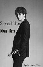 Saved The Mafia Boss ( Hongbin Fanfiction) by AsianTuffles