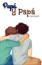 Papá y Papá - Stylinson. by -twostupid