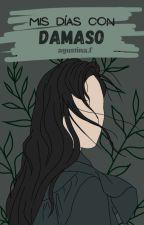 Mis días con Dámaso | © by weezweezweez