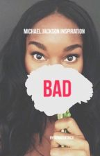 Bad ➰Michael Jackson  by AfroCentricx