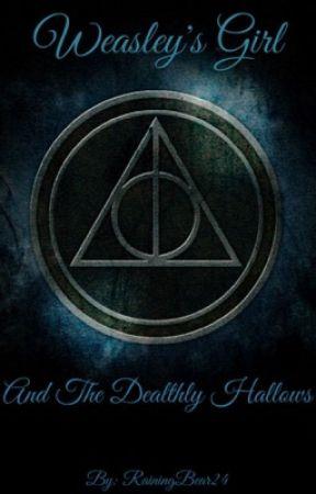 Weasley's Girl and The Deathly Hollows by RainingBear24