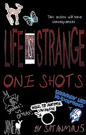 Life Is Strange Characters x Reader One Shots by localmomfriend