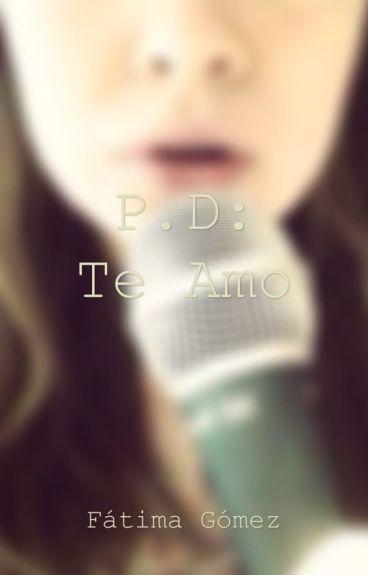P. D: Te Amo {Sheo}