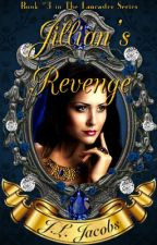 Jillian's Revenge © 2016 By: J.L. Jacobs (Rough Draft Version) by jljacobs