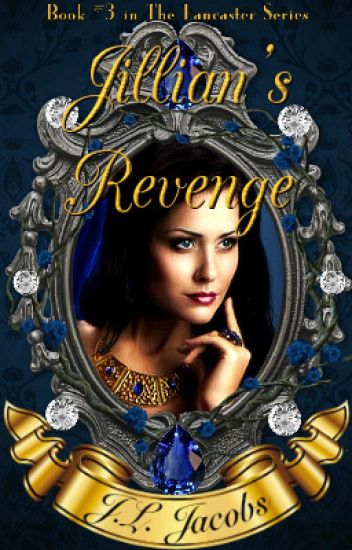 Jillian's Revenge © 2016 By: J.L. Jacobs (Rough Draft Version)