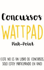 Concursos Wattpad by Pink-Point