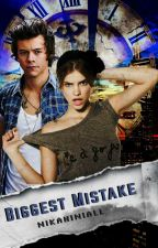 Biggest Mistake // Harry Styles by nikahiniall