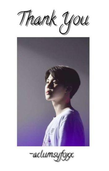 Thank You | BTS Park Jimin Fanfic