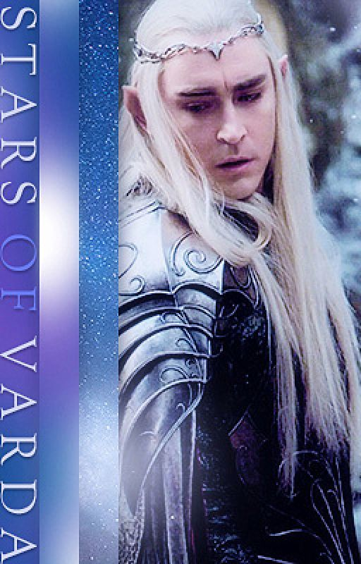 Stars of Varda - A Thranduil Love Story by airwren