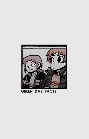 green day facts ☾
