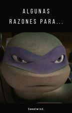 » Razones Para Enamorarte De Leonardo « - 【❥🐢💙】「TMNT 2012」  by Sweetwind_