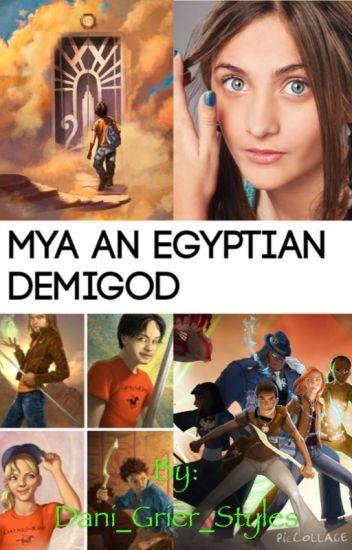 Mya an Egyptian demigod (Percy jackson/Kane chronicals)