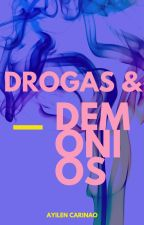 Drogas & Demonios by SashaParedes