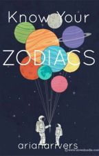 Know Your Zodiacs by SouthernSummerNights