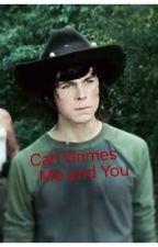 Carl Grimes Me and You by Kk24835