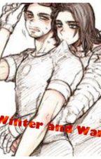 Winter and War by Sammyluvsya