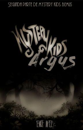 Mystery Kids: Argus [En edición] by EmeComoConsonante