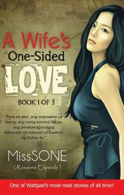 A Wife's One-Sided Love (Soon to be PUBLISHED)