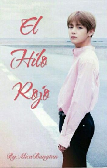 El Hilo Rojo (Taehyung y Tu)