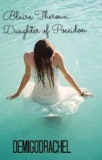 Blaire Theroux: Daughter of Poseidon by DemigodRachel