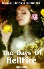 The Days Of Hellfire by Istotanicole