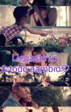 Llegaste tú & todo cambio♡ (Justin Bieber Y Tú)  Completa. by lalyfloresm