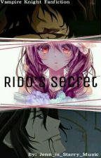 Rido's Secret - Vampire Knight Fanfiction by Jenn_is_Starry_Music