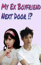My Ex Boyfriend Next Door !?  by Taengoo_ssi