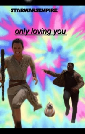 Only Loving You || Finnrey by daisysbunss