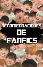 Recomendaciones De Fanfics (Kpop) by LuuzCamacho