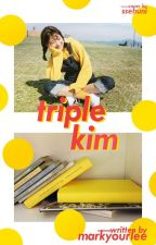 [ficlet] triple kim by markyourlee