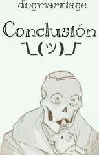 Conclusión [Underswap!Fontcest] by dogmarriage
