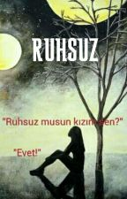 RUHSUZ by maviyehasretsiyah