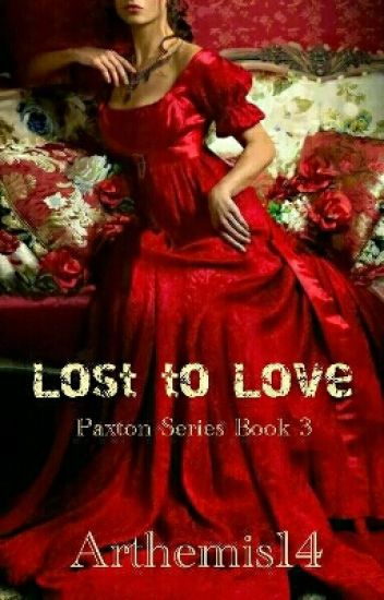 Lost To Love (Paxton The Series 3)