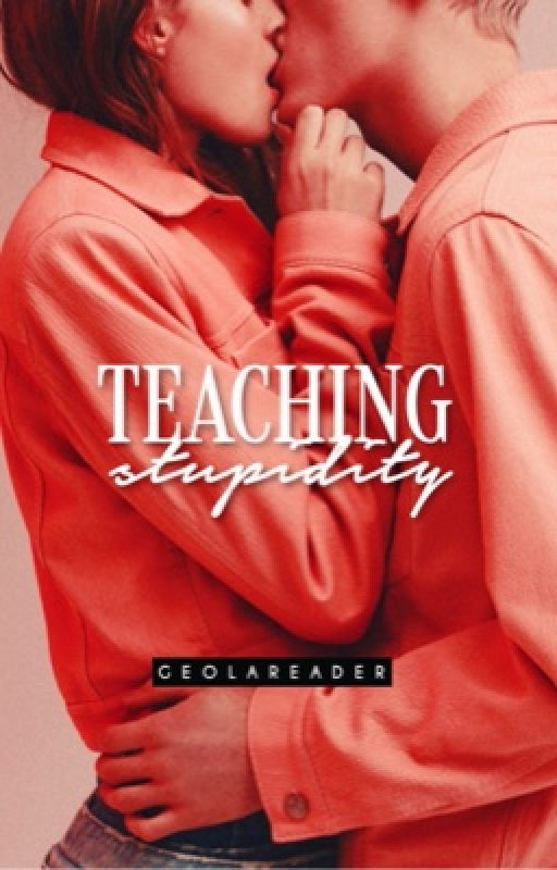 Teaching Stupidity by GeolaReader