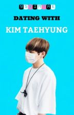 Dating With Kim Taehyung by 95kimtae