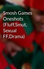 Smosh Games Oneshots (Fluff,Smut, Sexual FF,Drama) by angelofdarkness69