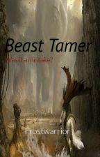 Beast Tamer by frostwarrior