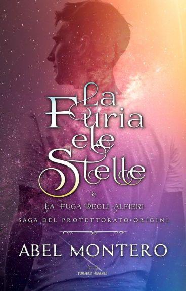 """LA FURIA E LE STELLE - Prequel di """"Il Ragazzo Bendato"""""""