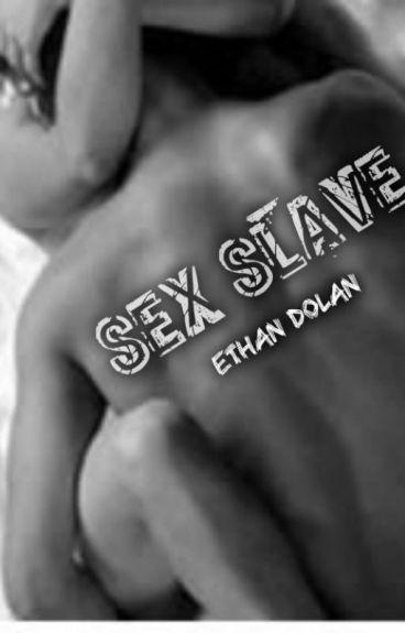 Ethan Dolan's Sex Slave
