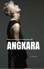 ANGKARA by lucascrox