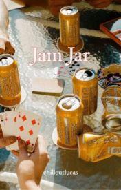 Jam Jar ⚘ cake au by chilloutlucas