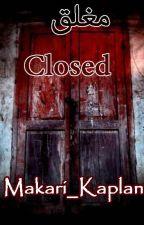 مغلق Closed  - مكتملة - by makari_kaplan